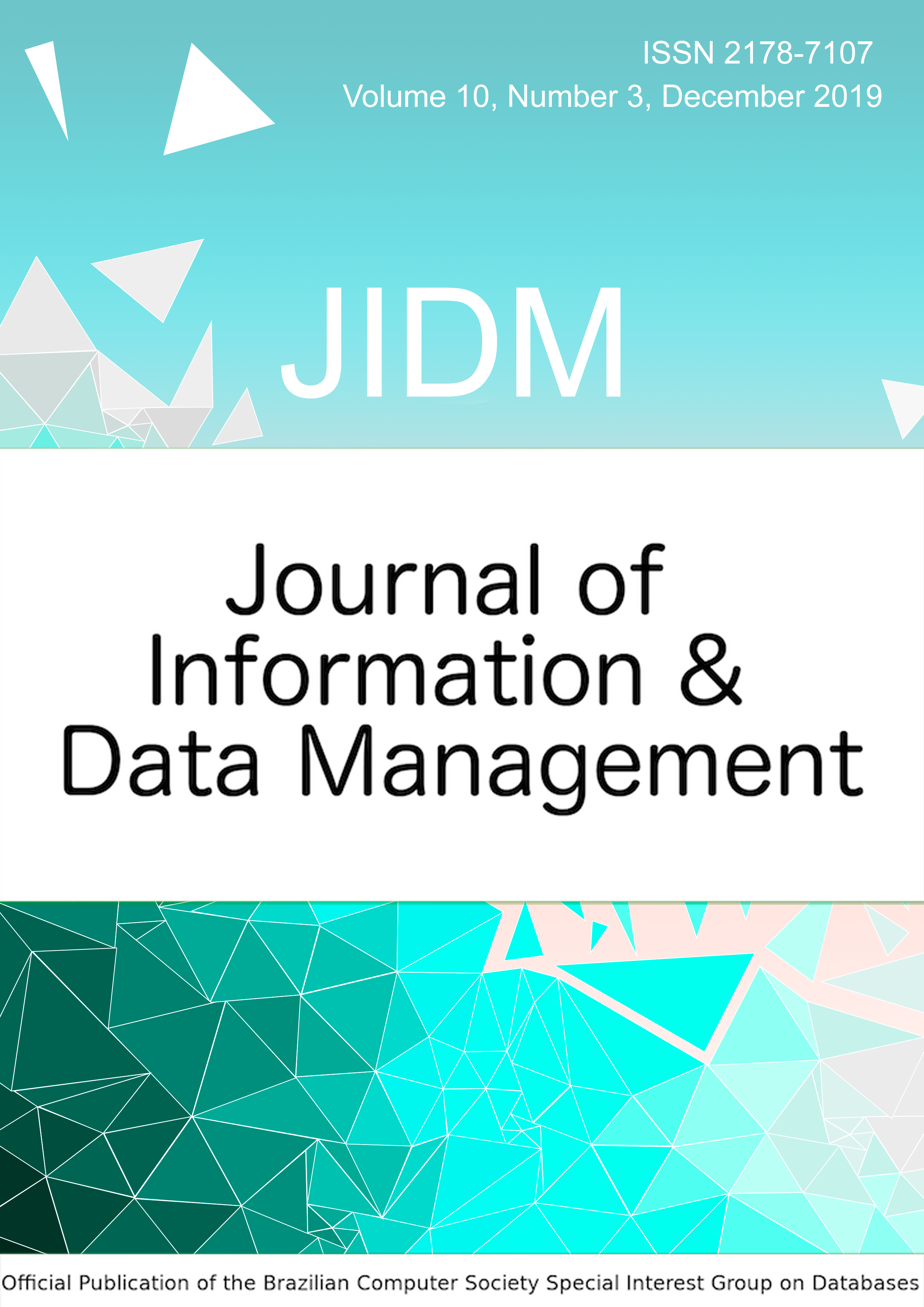 View Vol. 10 No. 3 (2019): JOURNAL OF INFORMATION AND DATA MANAGEMENT