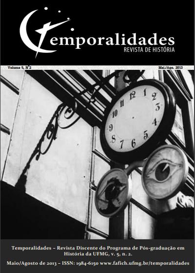 Visualizar v. 5 n. 2 (2013): Edição 10 - Temporalidades, Belo Horizonte Vol. 5 n. 2 (Mai./Ago. 2013)