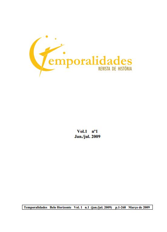 Visualizar v. 1 n. 1 (2009): Edição 01 - Temporalidades, Belo Horizonte, Vol. 1 N.1 (jan./jul. 2009)