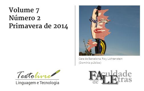 Visualizar v. 7 n. 2 (2014): Texto Livre: Linguagem e Tecnologia