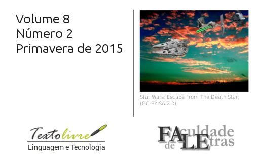 Visualizar v. 8 n. 2 (2015): Texto Livre: Linguagem e Tecnologia