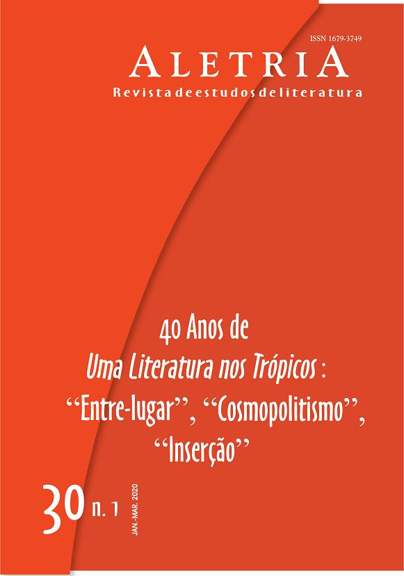 """Visualizar v. 30 n. 1 (2020): 40 Anos de Uma Literatura nos Trópicos: """"Entre-Lugar"""", """"Cosmopolitismo"""", """"Inserção"""""""