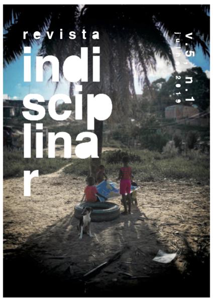 Visualizar v. 5 n. 1 (2019): Revista Indisciplinar