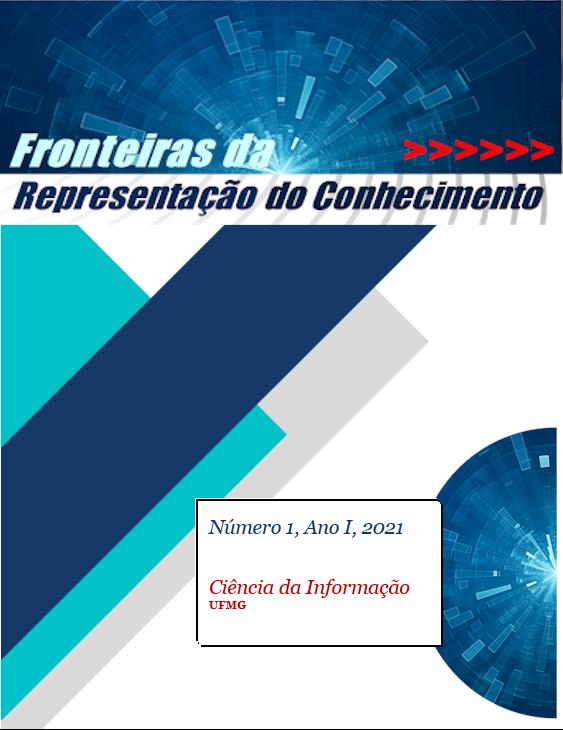 Visualizar v. 1 n. 1 (2021): Fronteiras da Representação do Conhecimento